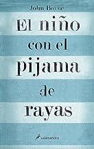 El niño con el pijama de rayas (Spanish Edition)