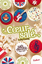 Coeur Salé - Tome 3 1/2 (French Edition)
