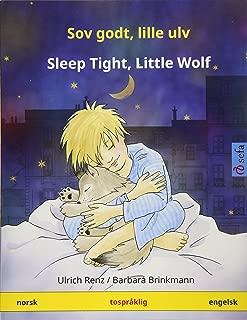 Sov godt, lille ulv – Sleep Tight, Little Wolf. Tospråklig barnebok (norsk – engelsk) (www.childrens-books-bilingual.com) (Norwegian Edition)