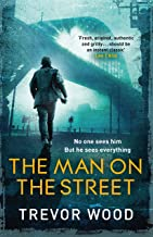 The Man on the Street: a completely addictive crime thriller for fans of Ian Rankin and Robert Galbraith
