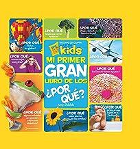 Mi primer gran libro de los ¿por qué? (NG KIDS) (Spanish Edition)