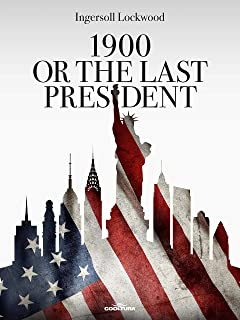 Best 1900 or The Last President Review