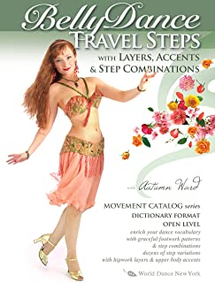 Belly Dance Travel Steps with Layers, Accents and Step Combinations