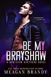 Be My Brayshaw