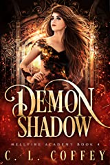 Demon Shadow (Hellfire Academy Book 4) Kindle Edition