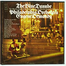 The Blue Danube: The World's Greatest Waltzes / Eugene Ormandy, The Philadelphia Orchestra