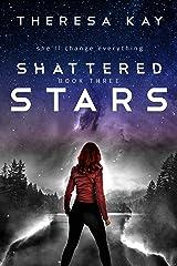 Shattered Stars (Broken Skies Book 3) Kindle Edition