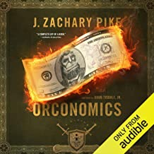 Orconomics: A Satire: The Dark Profit Saga, Book 1