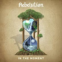 Rebelution - 'In The Moment'