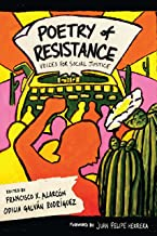 Poetry of Resistance: Voices for Social Justice (Camino del Sol)