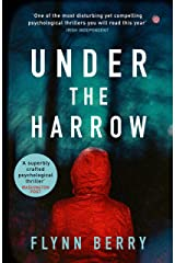 Under the Harrow: The compulsively-readable psychological thriller, like Broadchurch written by Elena Ferrante Kindle Edition