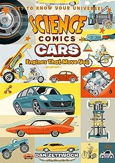 کمیک های علمی: اتومبیل: موتورهایی که شما را به حرکت در می آورند