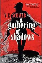 A Gathering of Shadows (A Darker Shade of Magic Book 2) (English Edition) Format Kindle