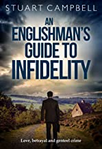 An Englishman's Guide to Infidelity: Love, betrayal and genteel crime