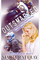 Outsmarted: How to get your own way... (Outsmarted Series Book 1) Kindle Edition