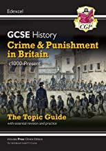 New Grade 9-1 GCSE History Edexcel Topic Guide - Crime and Punishment in Britain, c1000-present (CGP GCSE History 9-1 Revision)