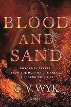 Blood and Sand: A Novel