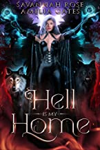 Hell is my Home: Devil's Mate (Demon Wolf Book 2) (English Edition)