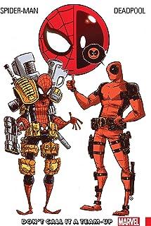Spider-Man/Deadpool Vol. 0 : Don't Call It A Team-Up (Spider-Man/Deadpool (2016-2019)) (English Edition)