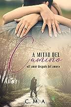 A mitad del camino: El amor después del amor (Spanish Edition)