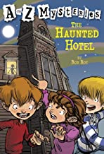 The Haunted Hotel (A to Z Mysteries)