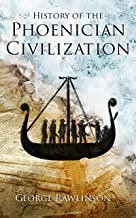 History of the Phoenician Civilization