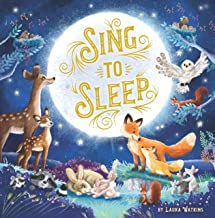 Sing to Sleep-This Large Padded Board Book contains Classic Lullabies with Beautifully Illustrated Scenes of Forest Animal...
