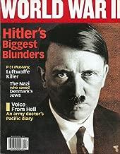 World War II March April 2011 Magazine ADOLF HITLER'S BIGGEST BLUNDERS P-51 Mustang Luftwaffe Killer THE NAZI WHO SAVED DENMARK'S JEWS