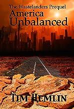 America Unbalanced: The Wastelanders Prequel