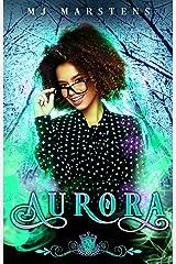 Aurora: A Paranormal Reverse Harem Debacle (Silver Skates Book 14) Kindle Edition