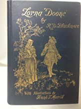 Lorna Doone : A Romance of Exmoor : Illustrated : Crowell Two Volumes in One Edition