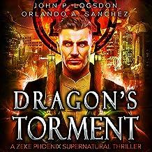 Dragon's Torment: A Zeke Phoenix Supernatural Thriller (Badlands Paranormal Police Department)