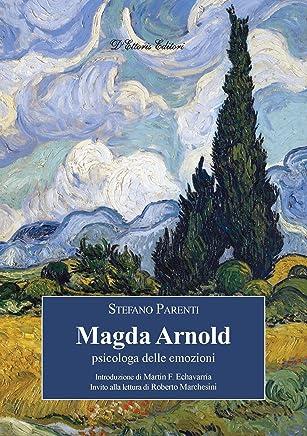 Magda Arnold: psicologa delle emozioni