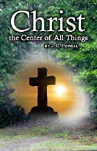 Christ the Center of All Things