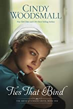 Ties That Bind: A Novel (The Amish of Summer Grove Book 1)