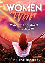 Women of War: Peace in the Midst of the Storm