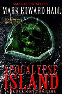 Apocalypse Island: A gripping thriller with a killer twist you won't see coming (Blue Light Series Book 1)
