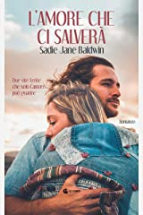 L'amore che ci salverà (ROSA CIPRIA) Formato Kindle
