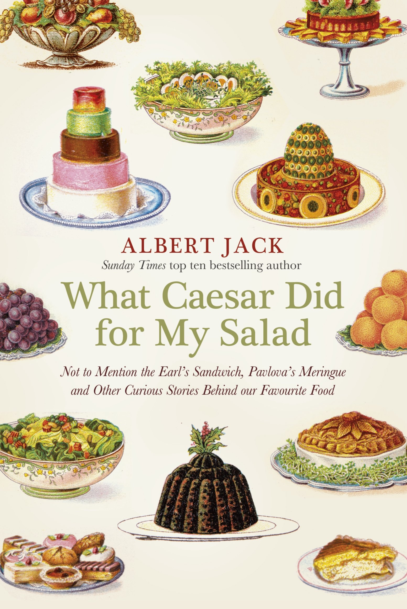 Image OfWhat Caesar Did For My Salad: The Secret Meanings Of Our Favourite Dishes (English Edition)