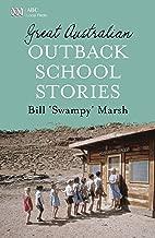 Great Australian Outback School Stories (Great Australian Stories)