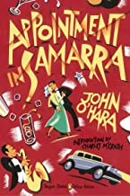 Appointment in Samarra: (Penguin Classics Deluxe Edition)
