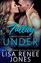 Falling Under: a standalone Walker Security novel