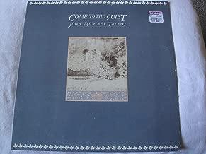 John Michael Talbot ~ Come To The Quiet LP Vinyl Record (55371)