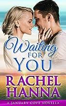 Waiting For You: A January Cove Novella