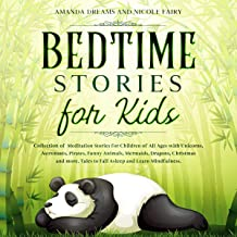 Bedtime Stories for Kids: Collection of Meditation Stories for Children of All Ages with Unicorns, Astronauts, Pirates, Fu...