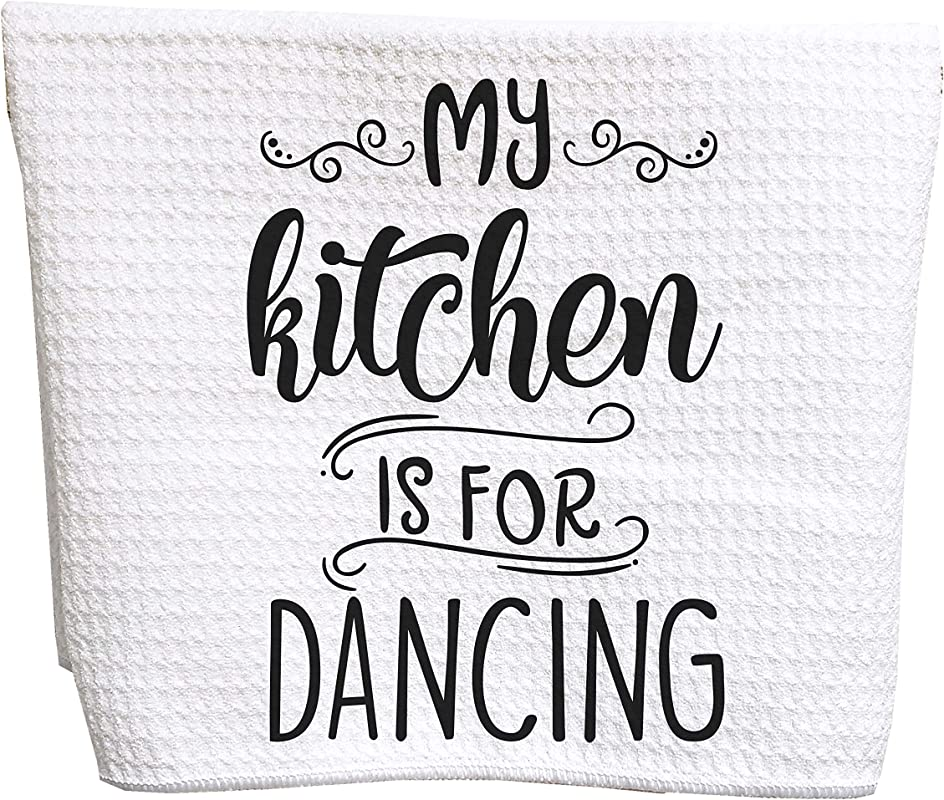My Kitchen Is For Dancing Waffle Weave Tea Towel