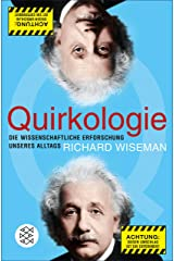 Quirkologie: Die wissenschaftliche Erforschung unseres Alltags (German Edition) Kindle Edition