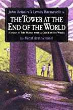 The Tower at the End of the World (Lewis Barnavelt Book 9)