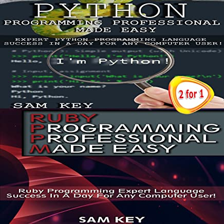 Python Programming Professional Made Easy & Ruby Programming Professional Made Easy: Programming #47