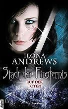 Stadt der Finsternis - Ruf der Toten (Kate-Daniels-Reihe 5) (German Edition)